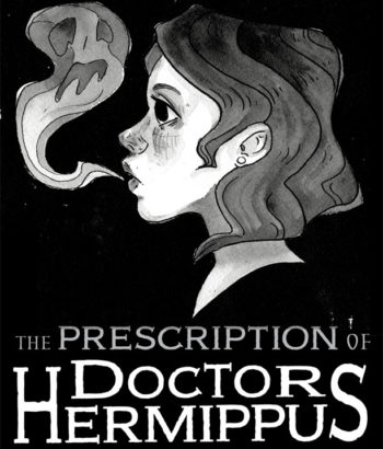 """The Prescription of Doctor Hermippus"" Illustration Copyright (c) 2018 Lee Dawn. Used under license."